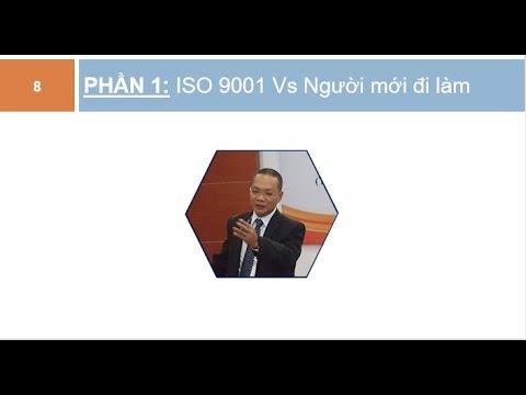 ĐÀO TẠO ISO 9001 CHO NGƯỜI MỚI ĐI LÀM - NGÀY 1/5