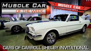 Cars Of Shelby at Muscle Car and Corvette Nationals - Muscle Car Of The Week Video Episode #196