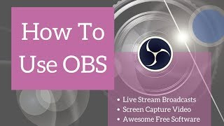 How to use OBS - Beginners Tutorial