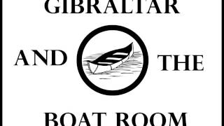 Gibraltar and The Boat Room- Sense and Sensibility (COVER)
