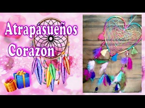 Como Hacer Un Atrapasueños Corazon Un Regalo Original Dream