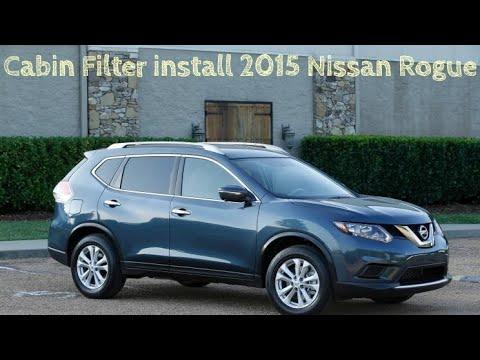 How to install cabin filter 2015 Nissan Rogue