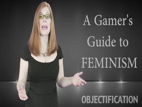 Objectification Theory in Video Games: Just the Facts (Gamer's Guide to Feminism)
