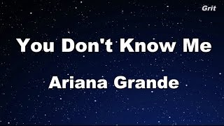 You Don't Know Me - Ariana Grande Karaoke【Guide Melody】