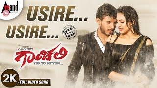 Gaanchali | Usire Usire | New Kannada 2K Song 2018 | Adarsh | Prakruthi | Chandan Shetty