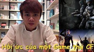 Vlog Đột Kích : Hồi ức của một Game thủ Đột Kích - Quang Brave