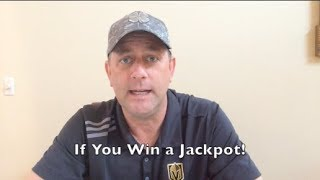 What to do if you Hit a Jackpot in Vegas! Tips for Staying Safe in Las Vegas.