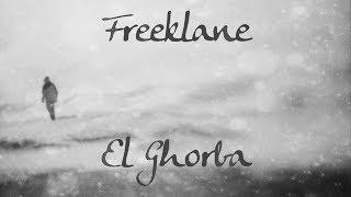 Freeklane&Djmawi Africa  - El Ghorba (Paroles&Traduction)
