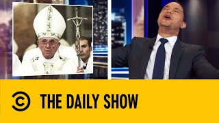 pope-francis-reconsiders-priest-celibacy-the-daily-show-with-trevor-noah