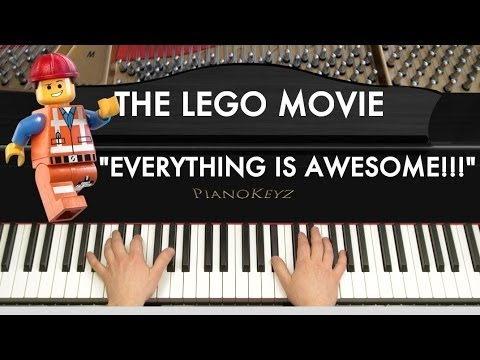 """The LEGO Movie """"Everything Is Awesome!!!"""" Piano Cover"""