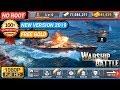 Warship battle mod apk 2019 || Warship battle mod apk
