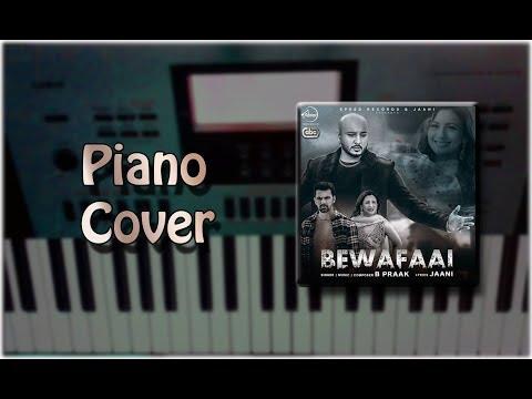 Bewafaai - B Praak Piano Cover