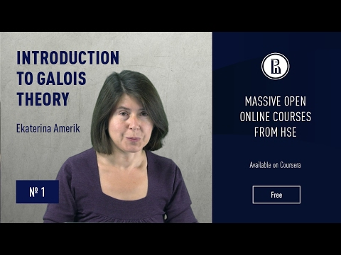 Introduction to Galois Theory: Introduction #1