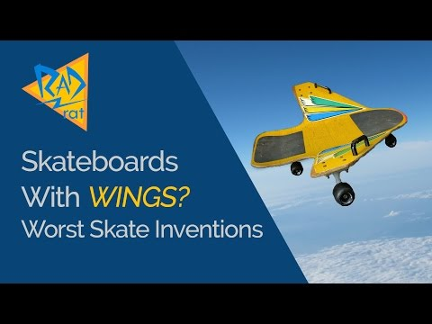 A Skateboard with WINGS? Worst Skateboard Inventions of All Time.