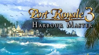 Port Royale 3: Harbour Master gameplay (PC Game, 2012)