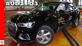 Audi Q3 Crash Test & Rating