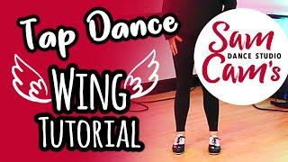 Free Online Tap Dance Tutorial | Learn a Wing