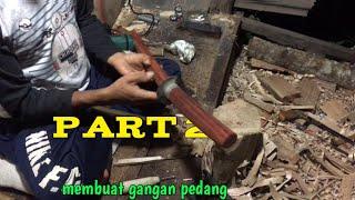 #part2  Membuat Gagang Pedang