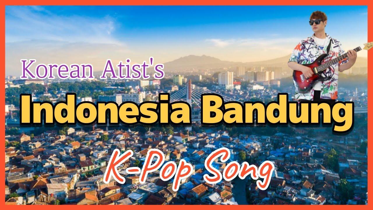 Lagu Kpop Indonesia Bandung 인도네시아 반둥 Song 🎤 penyanyi korea Musician-Park