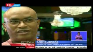 Daring abroad: Famous eatery in East London owned by Kenyans