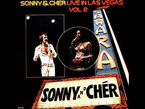 Cher - Gypsies, Tramps & Thieves - Sonny & Cher (Live in Las Vegas)