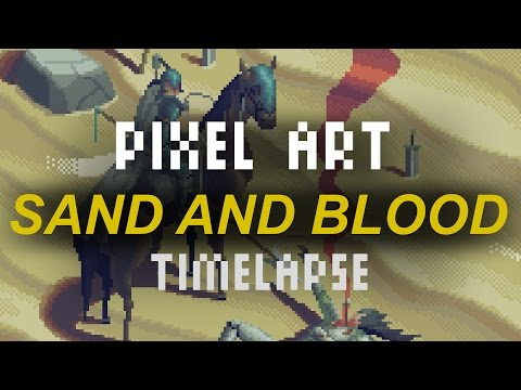 Sand and Blood  - Pixel art timelapse