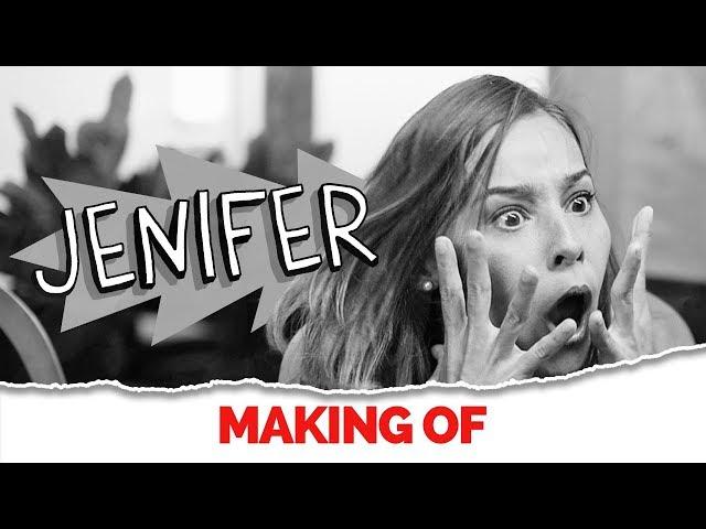 MAKING OF - JENIFER