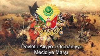 Imperial Anthems of The Ottoman Empire (1299-1923) - Mecidiye Marşı (March of Abdülmecid)