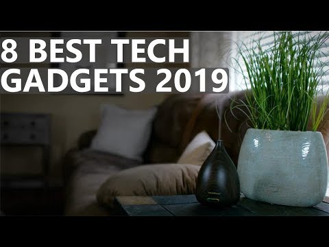8 Best Tech Gadgets 2019 That Will Blow Your Mind