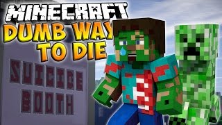 DUMB WAYS TO DIE in Vanilla Minecraft - Minecraft Suicide Booth! (Minecraft Dumb Ways to Die)