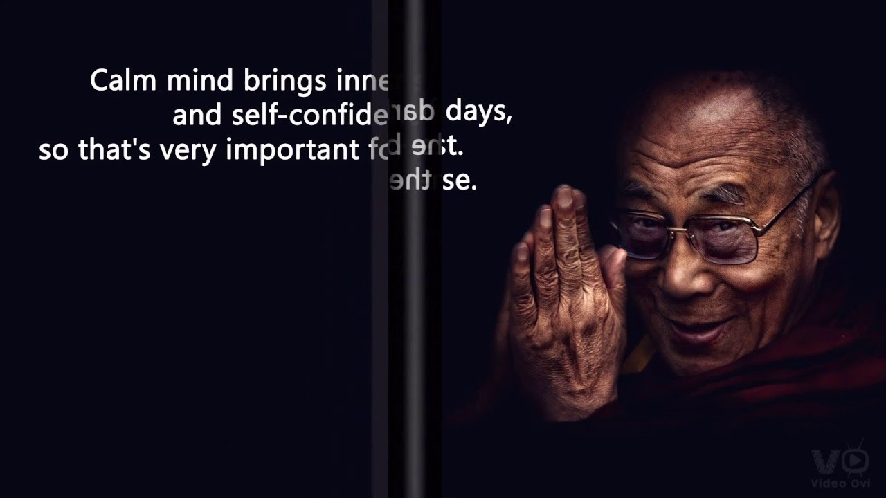 Citaten Dalai Lama : Inspiring dalai lama quotes that will change the way you see the