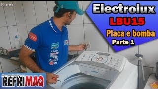Problema placa e bomba lavadora electrolux LBU15 Parte -1