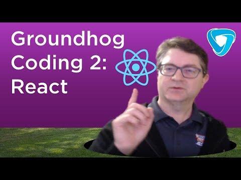 Groundhog Coding 2: React thumbnail