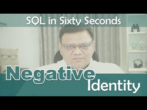 Negative Identity Column - SQL In Sixty Seconds #101