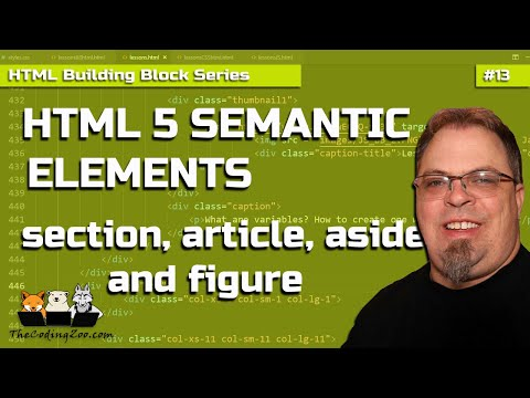 HTML 5 : Section, Article, Aside - HTML Building Blocks Lesson 13