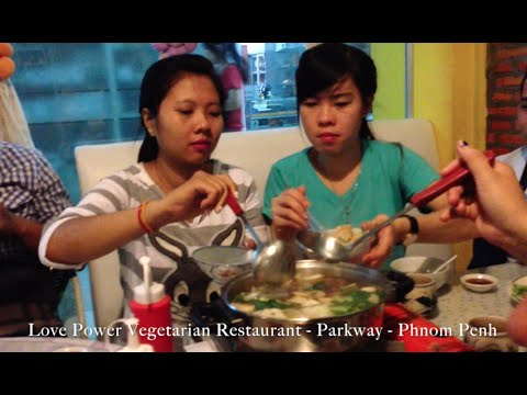 Love Power Vegetarian Restaurant at Parkway in Phnom Penh City