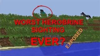 Worst Herobrine Sighting EVER?