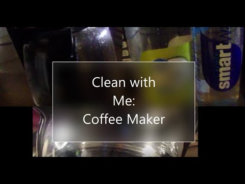 Clean with Me: Coffee Maker