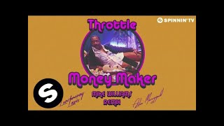 Throttle featuring LunchMoney Lewis & Aston Merrygold - Money Maker (Mike Williams Remix) Mp3