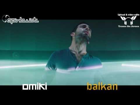 Omiki - Balkan (Original Mix) [Music Video TranceOnJeroen edits]