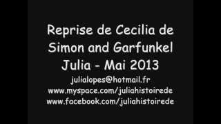 Cecilia de Simon and Garfunkel, reprise par Julia