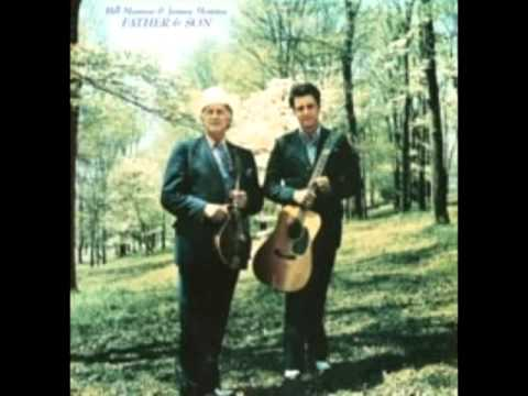 Father & Son [1973] - Bill Monroe & James Monroe