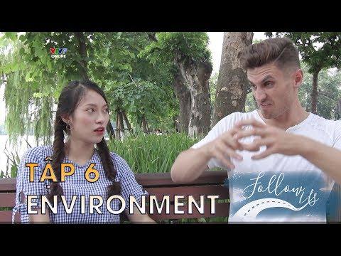 Follow us mùa 1 - Tập 6   Vấn đề môi trường - environment   Học tiếng Anh đơn giản (Viet sub)