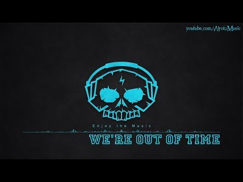 We're Out Of Time by Vacancy - [2010s Pop Music]