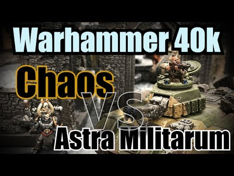Astra Militarum vs Chaos Space Marines Warhammer 40k 8th Edition Batrep Ep19