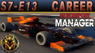 Motorsport Manager PC Career Mode S7E13 - FLORES IS OUT FOR BLOOD
