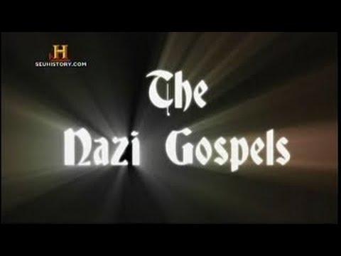 History Channel Documentary   -  The Nazi Gospels