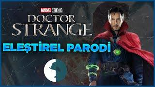 Dr.Strange - Eleştirel Parodi