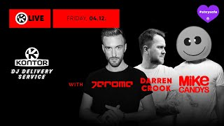 Jerome 🗨 IRL & DJ Set 🎶 / Mike Candys / Darren Crook  // Kontor DJ Delivery Service 💜