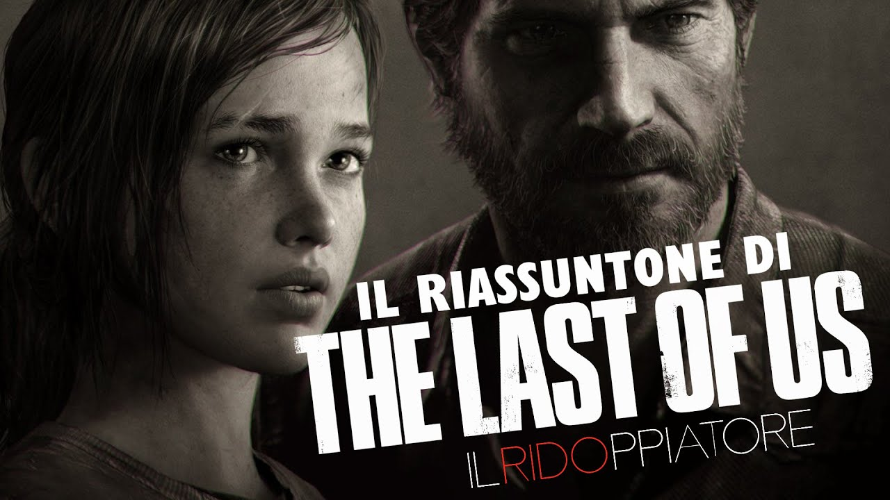 Il RIASSUNTONE di THE LAST OF US in 8 MINUTI